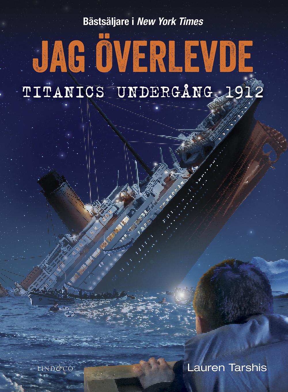 Lauren Tarshis – Jag överlevde Titanics undergång 1912